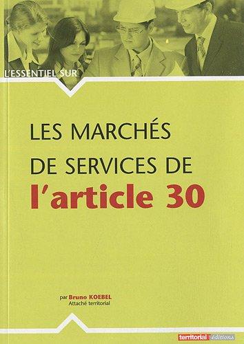 9782352959274: Les marchés de services de l'article 30 (L'Essentiel sur...)