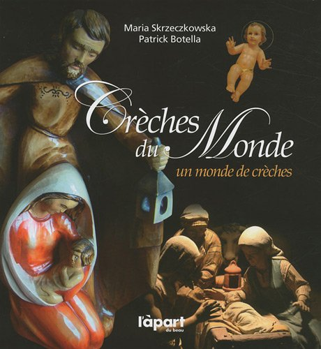 9782352970606: Creches du Monde (French Edition)