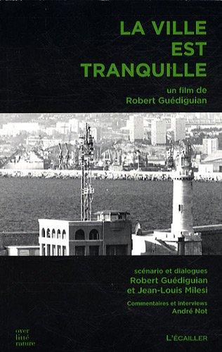 9782352990253: La ville est tranquille (French Edition)