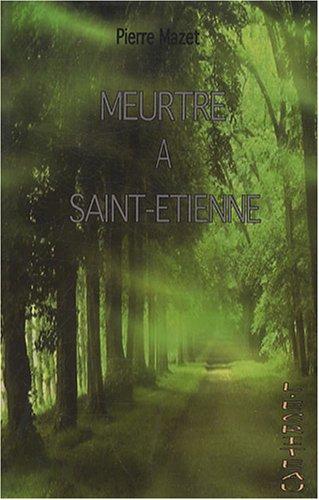 9782353030064: Meurtre à Saint-Etienne