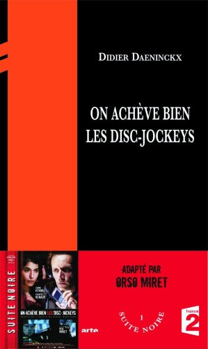9782353060009: On acheve bien les disc-jockeys (French Edition)
