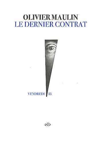 9782353060436: Le dernier contrat (French Edition)