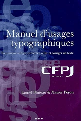 Manuel d'usages typographiques (French Edition): Jeanne Gelat