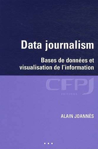 Data journalisme (French Edition): CFPJ Editions