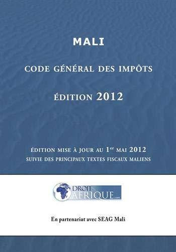 9782353080762: Mali - Code Général des Impôts : édition 2012