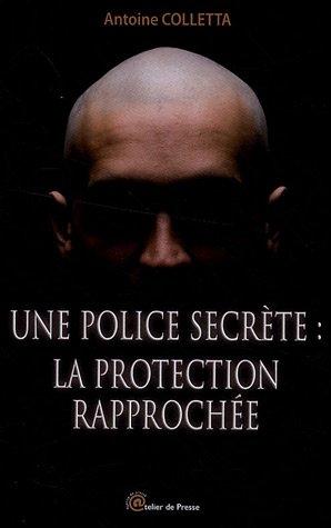 9782353100026: Une police secrète : la protection rapprochée