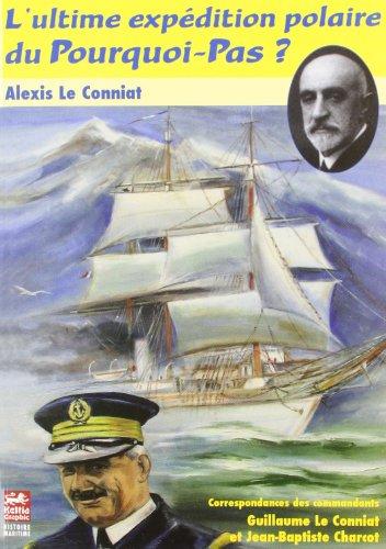9782353130139: L'Ultime Expedition Polaire du Pourquoi Pas (French Edition)