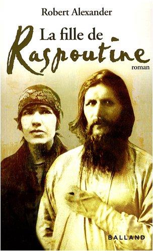 9782353150489: La fille de Raspoutine