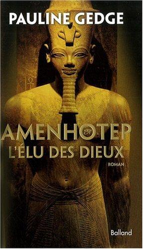 Amenhotep (French Edition): Pauline Gedge