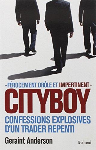 9782353150571: Cityboy : Mémoires explosives d'un trader