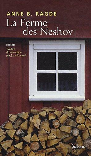 La Ferme des Neshov (French Edition): Anne B. Ragde