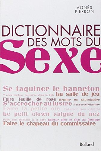9782353150793: Dictionnaire des mots du sexe