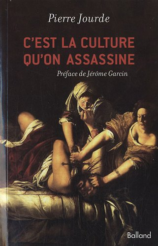 9782353150984: C'est la culture qu'on assassine