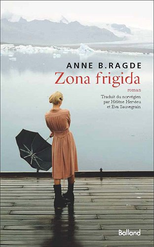 9782353151059: Zona frigida (French Edition)