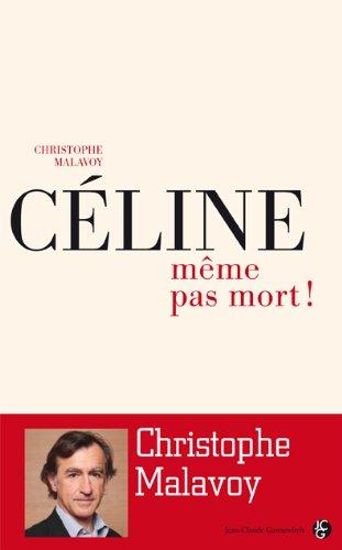 9782353151257: Céline Même pas mort !