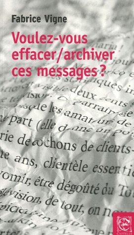 9782353180011: Voulez-vous effacer/archiver ces messages ?