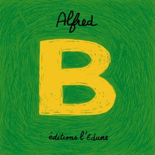 B ABECEDAIRE: ALFRED
