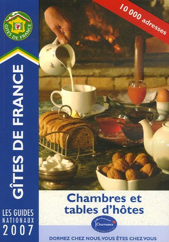 9782353200009: Chambres et Tables d'hotes 2007 (Gites De France) (French and English Edition)