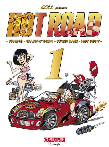 9782353250059: Hot Road, Tome 1 :