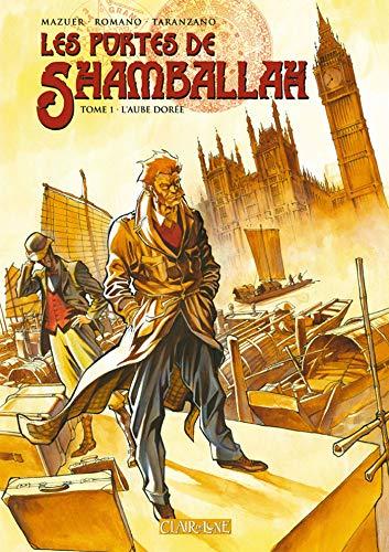 9782353250066: Les portes de Shamballah, Tome 1 (French Edition)