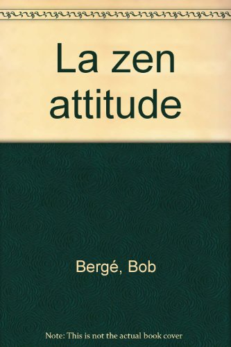 9782353250226: La zen attitude (French Edition)