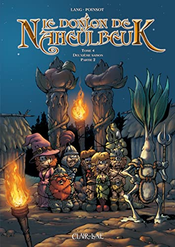 Le Donjon de Naheulbeuk T4 (CDL.FANTASY) (French Edition) (9782353250332) by [???]