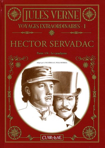 Voyages extraordinaires, Tome 1 : Hector Servadac: Verne, Jules