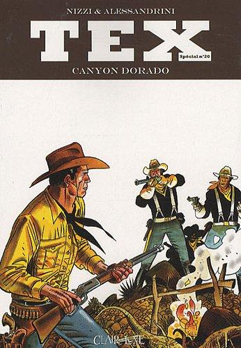 9782353251834: Tex, Tome 20 : Canyon Dorado