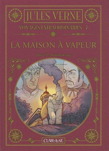9782353251889: Voyages extraordinaires, Tome 7 : La maison à vapeur : Partie 1, Mémoire de sang