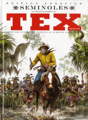9782353252244: Tex, Sp�cial Tome 22 : S�minoles