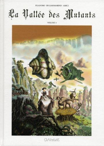 la vallée des mutants t.1: Luigi Di Giammarino, Massimiliano Filadoro