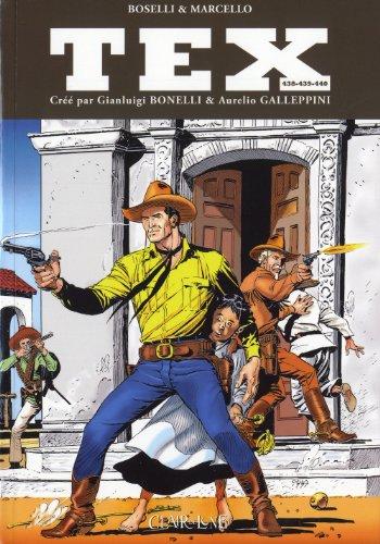 9782353254200: Tex, Tomes 438-439-440 : Les invincibles ; Le secret de l'empereur ; Défi sur la Sierra