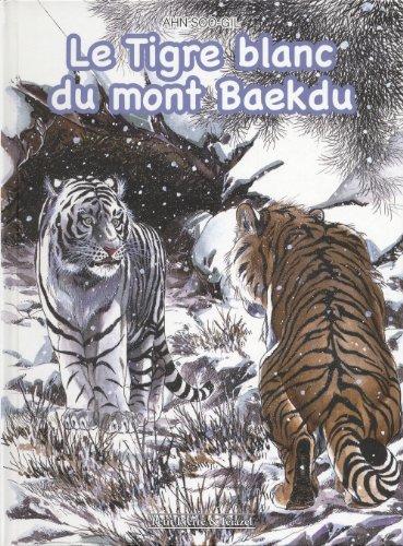9782353254842: Le Tigre blanc du mont Baekdu