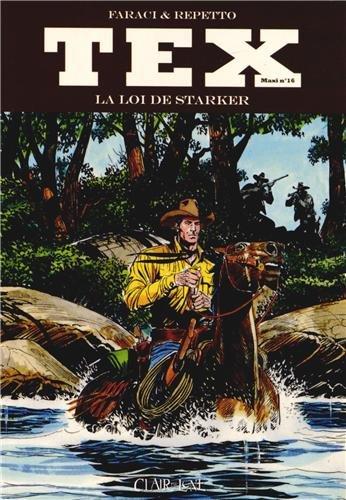 9782353255726: Tex Maxi, Tome 16 : La loi de Starker