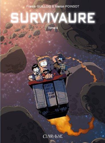 9782353256433: Survivaure, Tome 4 :