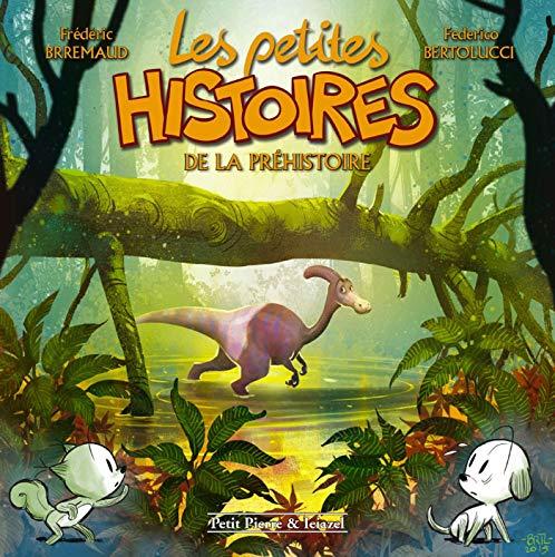 9782353257416: Les petites histoires de la préhistoire
