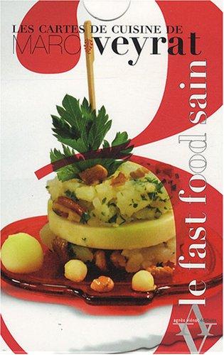 9782353260317: Les cartes de cuisine de Marc Veyrat, Tome 3 : Le fast-food sain