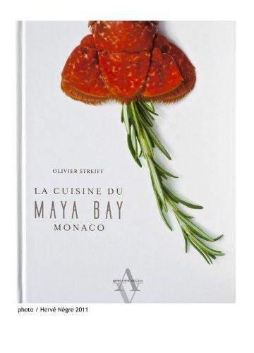 9782353260485: The Cuisine of Maya Bay, Monaco