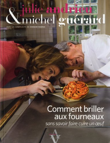 9782353260751: Comment briller aux fourneaux (French Edition)