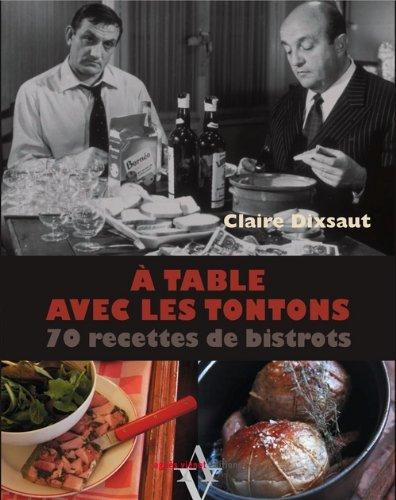 9782353260843: À table avec les tontons, 70 recettes de bistrots