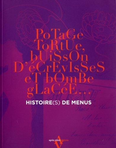9782353261161: histoire(s) des menus