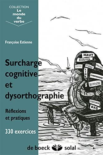 SURCHARGE COGNITIVE ET DYSORTHOGRAPHIE: ESTIENNE