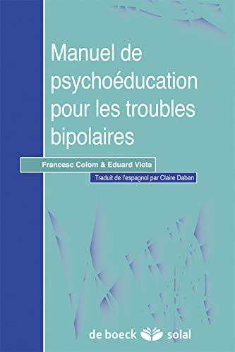 9782353270088: Manuel de psychoéducation pour les troubles bipolaires