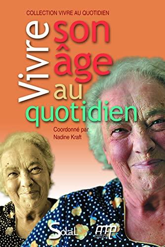 9782353270668: Vivre son âge au quotidien : Livret-guide