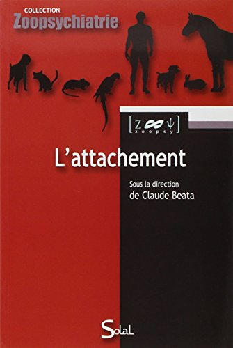 9782353270828: L'attachement (French Edition)
