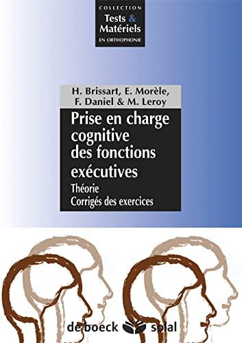 9782353270873: Prise en charge cognitive des fonctions exécutives : Livret du patient + Théorie et Corrigés des exercices
