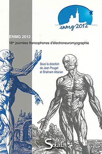 9782353271450: Enmg 2012. Journ. Francophones d'électroneuromyographie