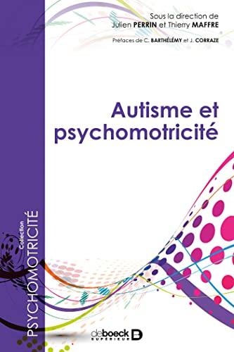 9782353272341: Autisme et psychomotricité