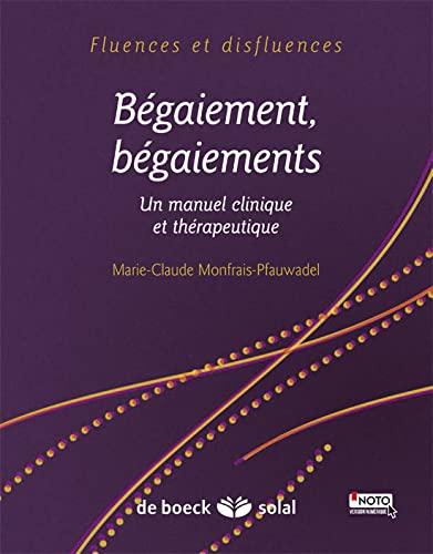BEGAIEMENT BEGAIEMENTS 1RE ED 2014: MONFRAIS PFAUWADEL