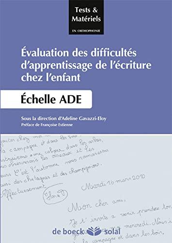 9782353272617: Difficultés d'apprentissage de l'écriture chez l'enfant - echelle ade